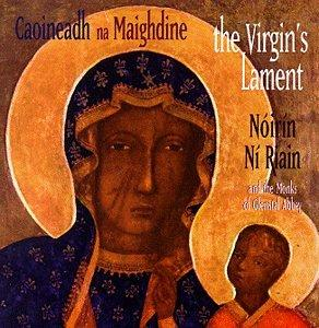 The Virgin's Lament (Caoineadhi Na Maighdine)