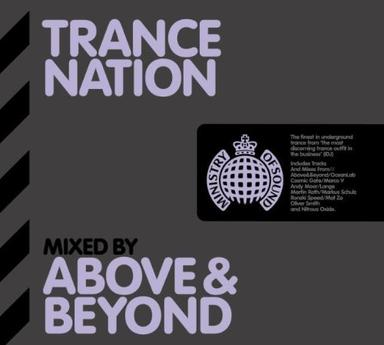 Above & Beyond - Trance Nation Mixed by Above and Beyond