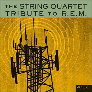 Vol. 2-String Quart Tribute to R.E.M.
