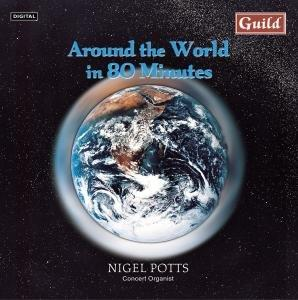 Around the World in 80 Minutes / Nigel Potts (Guild)