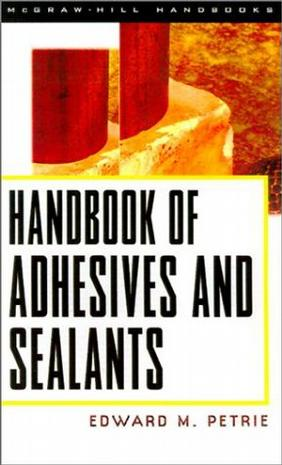 Handbook of Adhesives & Sealants