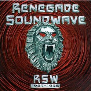 Renegade Soundwave - RSW 1987-1995 [Promo]