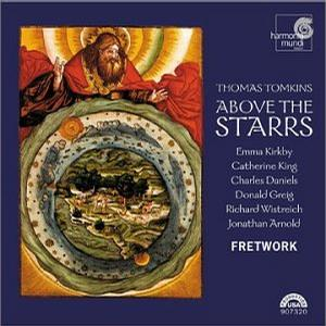 Above the Starrs: Verse Anthems and Consort Music by Thomas Tomkins