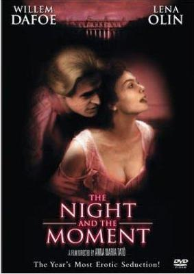 The Night and the Moment
