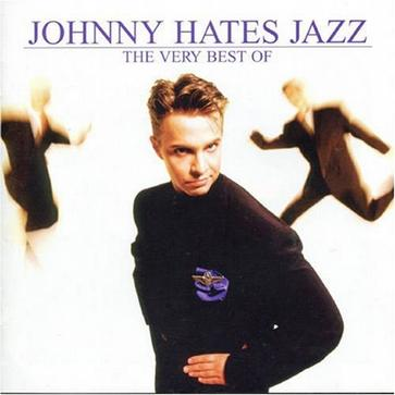 The Very Best of Johnny Hates Jazz