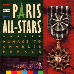 Paris All-Stars: Homage to Charlie Parker