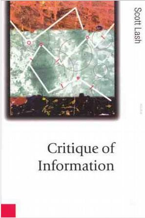 Critique of Information (Theory, Culture and Society Series)
