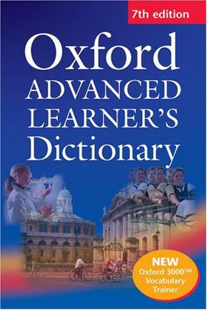 Oxford Advanced Learner's Dictionary (7th Edition)