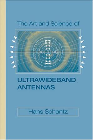 The Art and Science of Ultra-Wideband Antennas