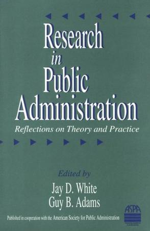 research thesis in public administration Public policy and administration, doctor of philosophy (phd) 1  law and public administration to policy  dissertation research in addition to any.
