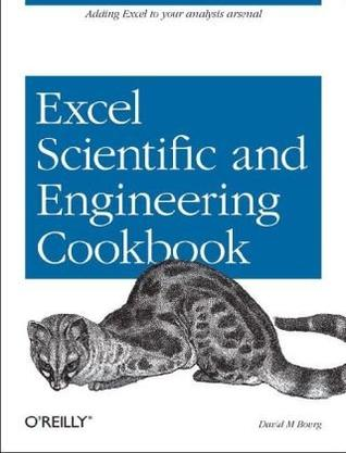 Excel Scientific and Engineering Cookbook (Cookbooks (O'Reilly))
