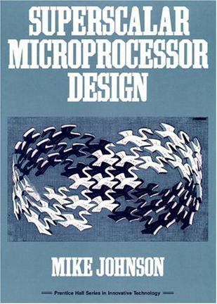 Superscalar Microprocessors Design