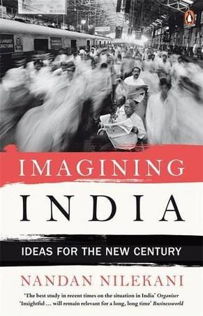 Imagining india ideas for the new century