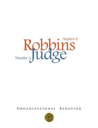Organizational Behavior, 12th Edition