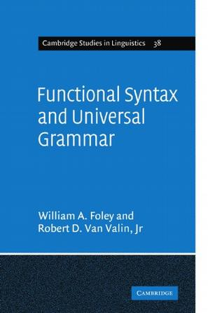 Functional Syntax and Universal Grammar (Cambridge Studies in Linguistics)