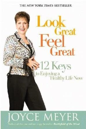 Look Great, Feel Great: 12 Keys to Enjoying a Healthy Life Now (平装)