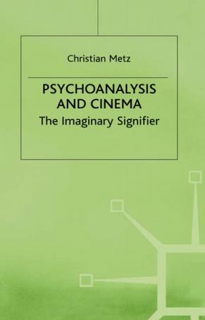 christian metz psychoanalysis 1-16 of 304 results for christian metz  psychoanalysis and the cinema 1 jan 1977 by chriatian metz and christian metz paperback £1376 (20 used & new offers).