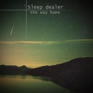 Sleep Dealer - The Way Home