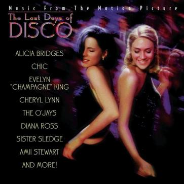 The Last Days Of Disco: Music From The Motion Picture