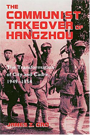 The Communist Takeover of Hangzhou