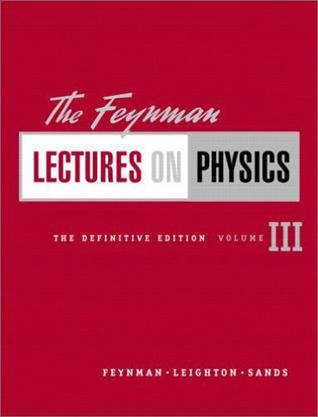 The Feynman Lectures on Physics, The Definitive Edition Volume 3