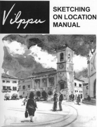 vilppu sketching on location manual