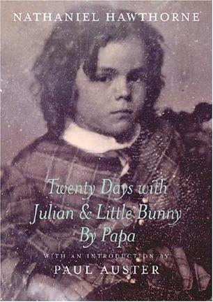 Twenty Days with Julian and Little Bunny by Papa (New York Review Books)