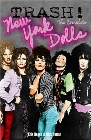 Trash! The Complete New York Dolls