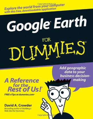 Google Earth For Dummies