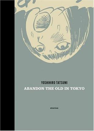 Abandon the Old in Tokyo