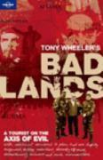 Bad Lands (Lonely Planet) (Travel Literature)