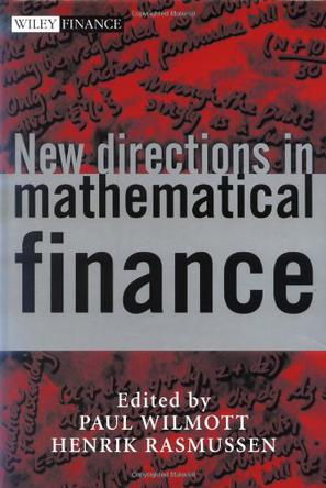 New Directions in Mathematical Finance