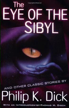 The Eye of The Sibyl and Other Classic Stories