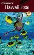 Frommer's Hawaii 2006 (Frommer's Complete)