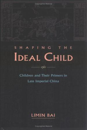 《Shaping the Ideal Child》txt,chm,pdf,epub,mobi電子書下載