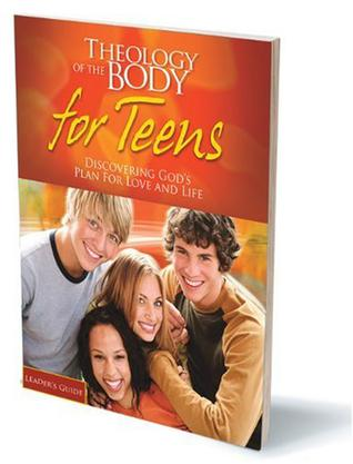 Theology Of The Body For Teen 11
