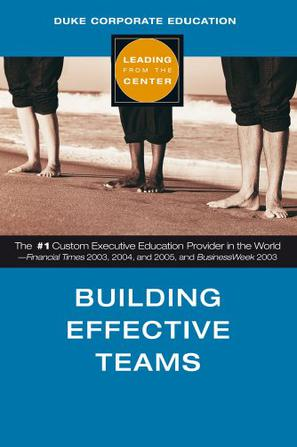 Building Effective Teams (Leading from the Center)