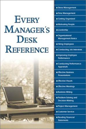 Every Manager's Desk Reference