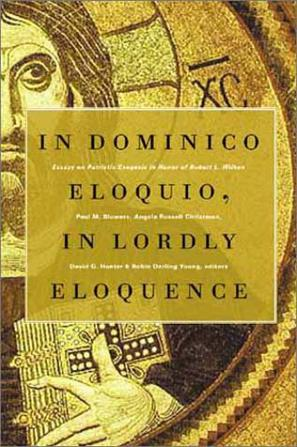 In Dominico Eloquio/in Lordly Eloquence