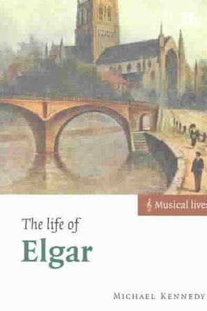 The Life of Elgar