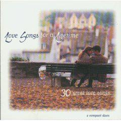 Love Songs for a Lifetime - 30 Great Love Songs