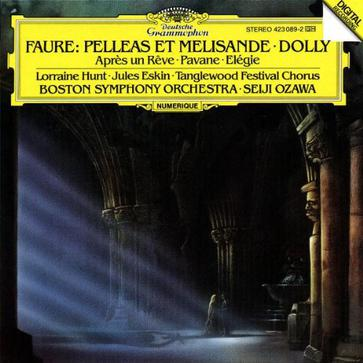 Faure: Pelleas et Melisande , Dolly