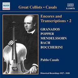 CASALS, Pablo: Encores and Transcriptions, Vol. 2 (1927-1930)
