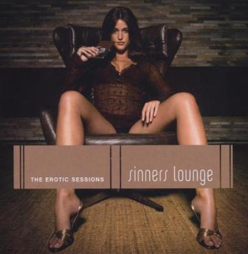 Various Artists - Sinners Lounge: The Erotic Sessions