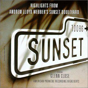 Highlights From Andrew Lloyd Webber's Sunset Boulevard (1994 Los Angeles Cast)