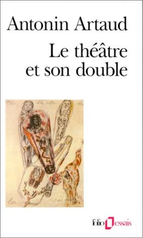 Le Theatre Et Son Double (French Edition)