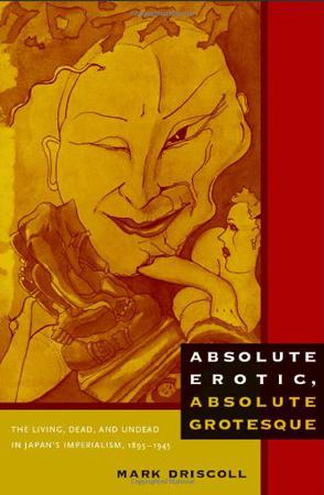 Absolute Erotic, Absolute Grotesque