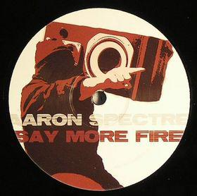 Aaron Spectre Say More Fire