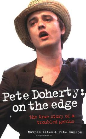 Pete Doherty: On the Edge