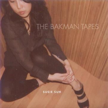 Susie Suh - The Bakman Tapes (2nd EP)